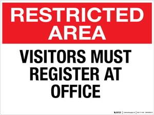 Restricted Area: Visitors Must Register at Office - Wall Sign