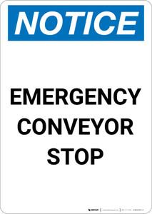 Notice: Emergency Conveyor Stop - Portrait Wall Sign