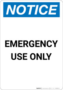 Notice: Emergency Use Only - Portrait Wall Sign