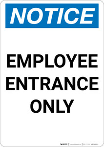 Notice: Employee Entrance Only - Portrait Wall Sign