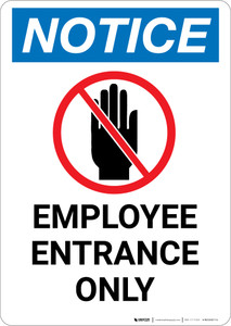 Notice: Employee Entrance Only with No Entry Hand Icon - Portrait Wall Sign