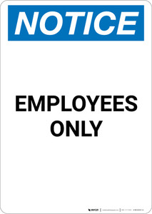 Notice: Employees Only - Portrait Wall Sign