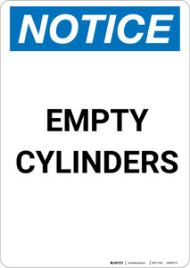 Notice: Empty Cylinders - Portrait Wall Sign