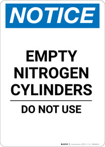Notice: Empty Nitrogen Cylinders Do Not Use - Portrait Wall Sign