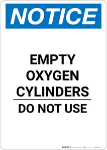Notice: Empty Oxygen Cylinders Do Not Use - Portrait Wall Sign