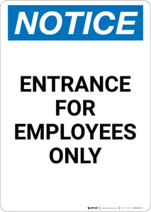 Notice: Entrance For Employees Only - Portrait Wall Sign