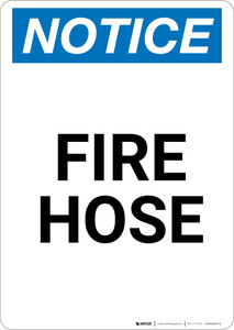 Notice: Fire Hose - Portrait Wall Sign