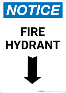 Notice: Fire Hydrant with Arrow Down - Portrait Wall Sign