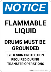 Notice: Flammable Liquid Drums Must Be Grounded - Portrait Wall Sign