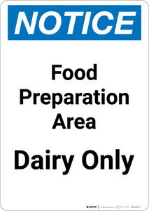 Notice: Food Prep Area - Dairy Only - Portrait Wall Sign