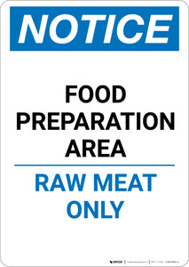 Notice: Food Preparation Area - Raw Meat Only - Portrait Wall Sign