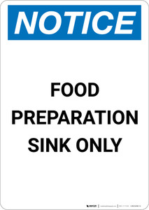 Notice: Food Preparation Sink Only - Portrait Wall Sign