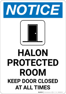 Notice: Halon Protected Room Keep Door Closed with Icon - Portrait Wall Sign