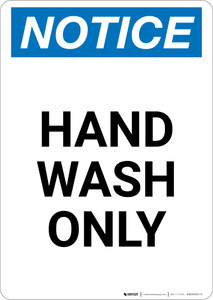 Notice: Hand Wash Only - Portrait Wall Sign