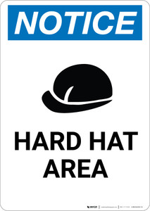 Notice: Hard Hat Area Hard Hat Icon - Portrait Wall Sign