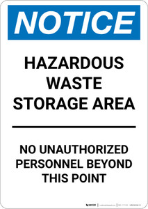 Notice: Hazardous Waste Storage Area No Unauthorized Personnel - Portrait Wall Sign