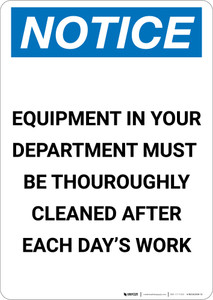 Notice: Equipment in Your Dept Must be Cleaned After Work - Portrait Wall Sign
