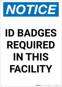 Notice: ID Badges Required in This Facility - Portrait Wall Sign