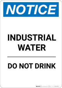 Notice: Industrial Water Do Not Drink - Portrait Wall Sign