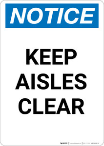Notice: Keep Aisles Clear - Portrait Wall Sign