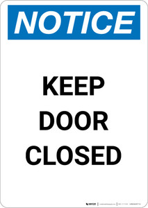 Notice: Keep Door Closed - Portrait Wall Sign