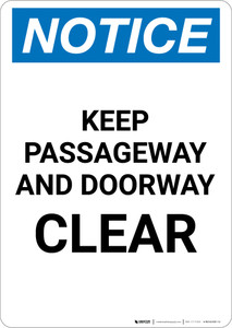 Notice: Keep Passageway and Doorway Clear - Portrait Wall Sign