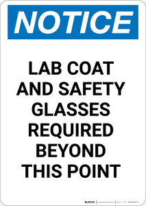 Notice: Lab Coat and Safety Glasses Required Beyond this Point - Portrait Wall Sign