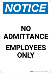 Notice: No Admittance Employees Only - Portrait Wall Sign