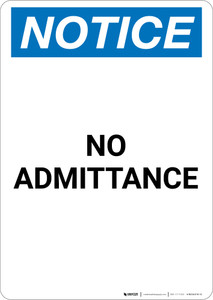 Notice: No Admittance - Portrait Wall Sign