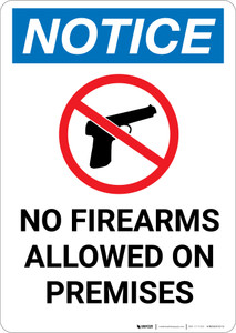 Notice: No Firearms Allowed Premises with Icon - Portrait Wall Sign