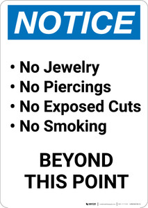 Notice: No Jewelry, Piercings, Exposed Cuts, Or Smoking - Portrait Wall Sign