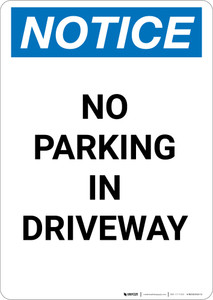 Notice: No Parking in Driveway - Portrait Wall Sign