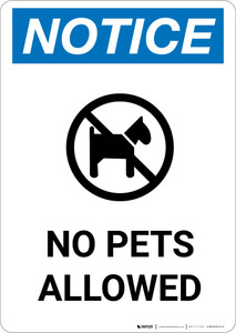Notice: No Pets Allowed with Icon - Portrait Wall Sign