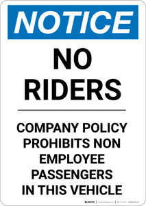 Notice: No Riders Company Policy Prohibits Non-Employee Passengers In This Vehicle - Portrait Wall Sign