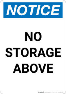 Notice: No Storage Above - Portrait Wall Sign