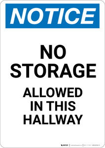 Notice: No Storage Allowed In Hallway - Portrait Wall Sign