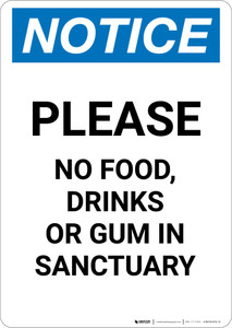 Notice: Please No food Drinks Or Gum In Sanctuary - Portrait Wall Sign