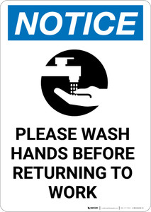 Notice: Please Wash Hands Before Returning To Work - Portrait