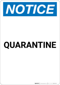Notice: Quarantine - Portrait Wall Sign