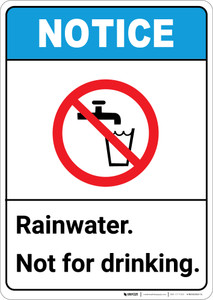Notice: Rainwater Not For Drinking ANSI with Icon - Portrait Wall Sign