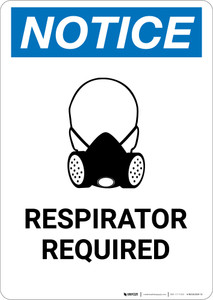Notice: Respirator Required with Icon - Portrait Wall Sign