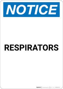 Notice: Respirators - Portrait Wall Sign