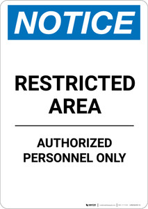 Notice: Restricted Area Authorized Personnel Only - Portrait Wall Sign