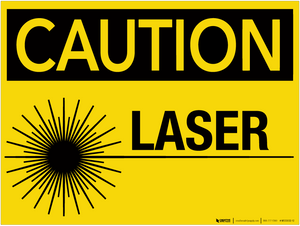 Caution: Laser - Wall Sign