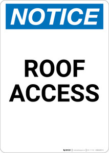 Notice: Roof Access - Portrait Wall Sign
