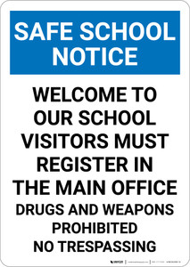 Notice: Safe School Welcome To Our School - Portrait Wall Sign