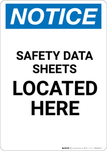 Notice: Safety Data Sheets Located Here - Portrait Wall Sign