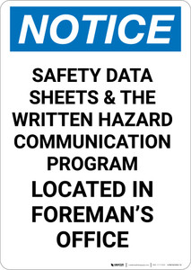 Notice: Safety Data Sheets Located In Foremans Office - Portrait Wall Sign