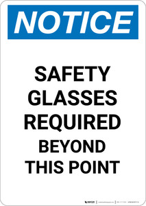 Notice: Safety Glasses Required Beyond This Point - Portrait Wall Sign