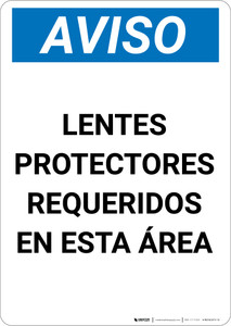 Notice: Safety Glasses Required In This Area Spanish - Portrait Wall Sign